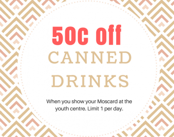 Moscard Deal: 50 cents Off Canned Drinks at the Youth Centre