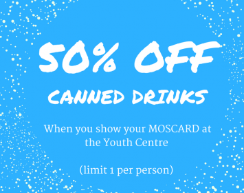 Moscard Deal: 50% Off Canned Drinks at the Youth Centre