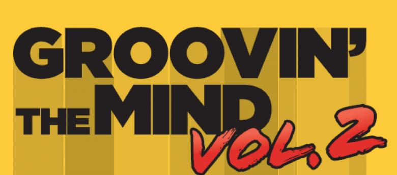Groovin' The Mind Vol.2