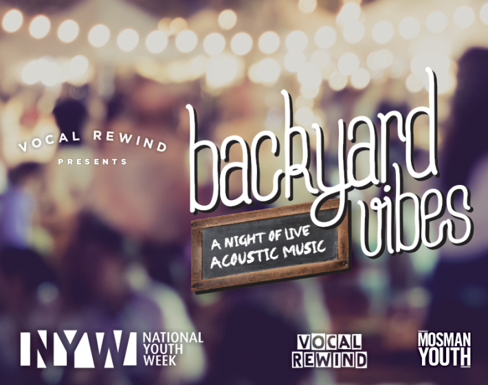 "Celebrate National Youth Week with some ""Backyard Vibes"""