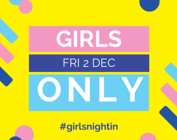 Girls Only Nights are back!