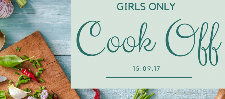 Girls Only Cook Off!