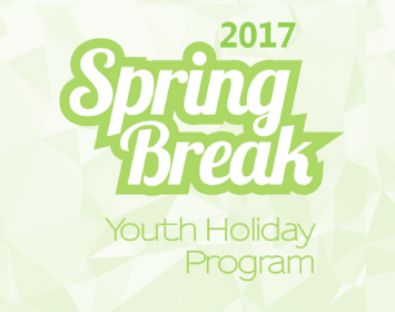 SPRING BREAK HOLIDAY PROGRAM